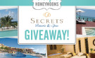 EVER AFTER HONEYMOONS & SECRETS RESORTS & SPAS!